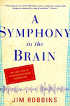 A Symphony In The Brain Book